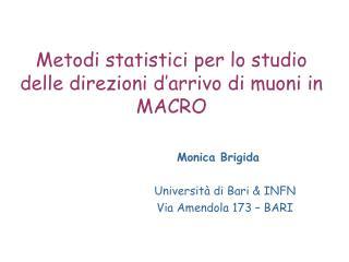 Metodi statistici per lo studio delle direzioni d'arrivo di muoni in MACRO