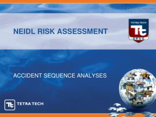 NEIDL RISK ASSESSMENT