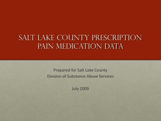 Salt lake county prescription pain medication DATA
