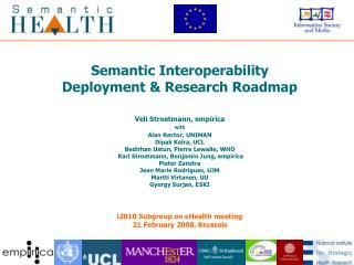 Semantic Interoperability  Deployment & Research Roadmap