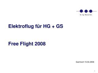 Elektroflug für HG + GS Free Flight 2008