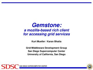 Gemstone: a mozilla-based rich client for accessing grid services