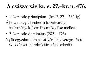 A cs�sz�rs�g kr. e. 27.�kr. u. 476.