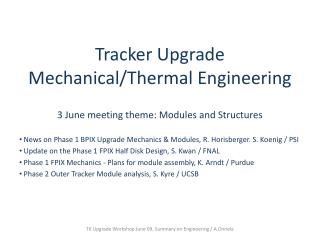 Tracker Upgrade Mechanical/Thermal Engineering