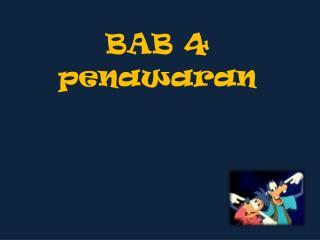 BAB 4 penawaran