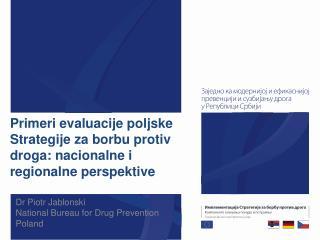 Primeri evaluacije poljske Strategije za borbu protiv droga: nacionalne i regionalne perspektive