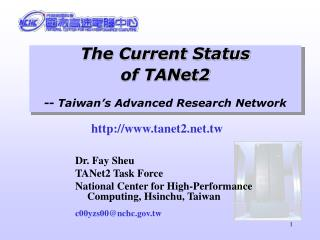 The Current Status  of TANet2 -- Taiwan's Advanced Research Network
