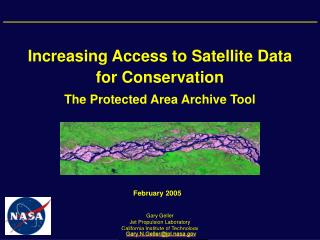 Increasing Access to Satellite Data for Conservation The Protected Area Archive Tool