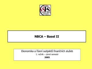 NBCA – Basel II