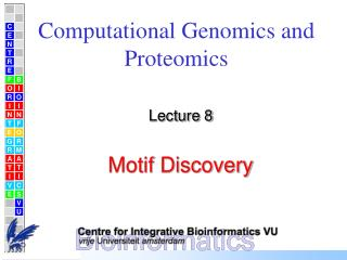 Computational Genomics and Proteomics