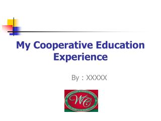 My Cooperative Education Experience