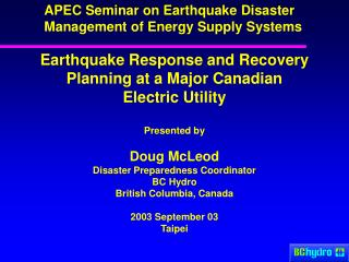 APEC Seminar on Earthquake Disaster Management of Energy Supply Systems