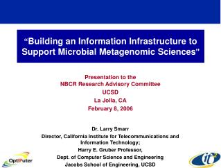 """ Building an Information Infrastructure to Support Microbial Metagenomic Sciences"