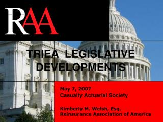 TRIEA  LEGISLATIVE DEVELOPMENTS