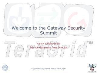 Welcome to the Gateway Security Summit