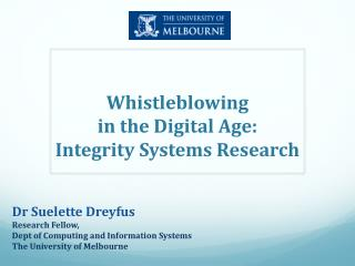 Whistleblowing  in the Digital Age:  Integrity Systems Research