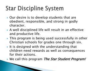 Star Discipline System
