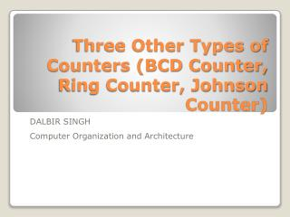Three Other Types of Counters (BCD Counter, Ring Counter, Johnson Counter)