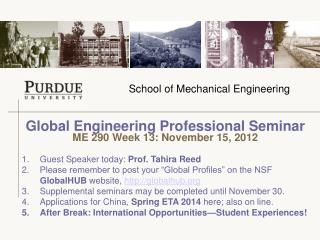 Global Engineering Professional Seminar  ME 290 Week 13: November 15, 2012