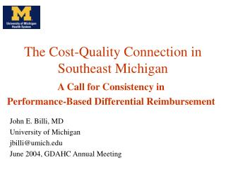 The Cost-Quality Connection in Southeast Michigan