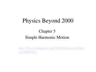Physics Beyond 2000