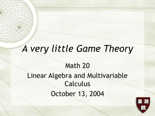 A very little Game Theory