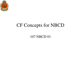 CF Concepts for NBCD