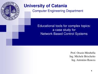 Educational tools for complex topics:  a case study for  Network Based Control Systems