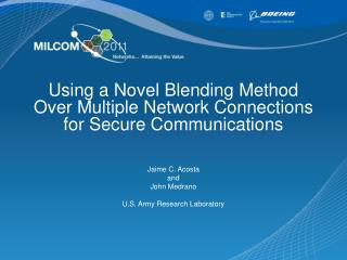 Using a Novel Blending Method Over Multiple Network Connections for Secure Communications
