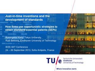 Byeongwoo Kang, Tokyo University Rudi Bekkers, Eindhoven University of Technology
