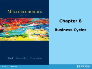 Chapter 8 Business Cycles