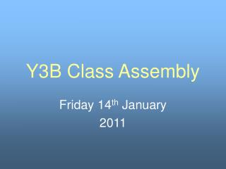 Y3B Class Assembly