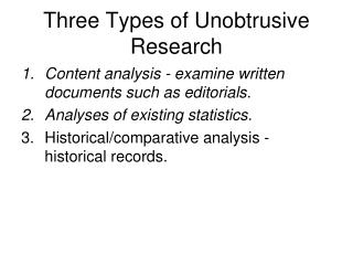Three Types of Unobtrusive Research