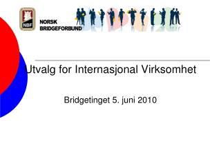 Utvalg for Internasjonal Virksomhet