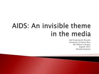 AIDS: An invisible theme in the media