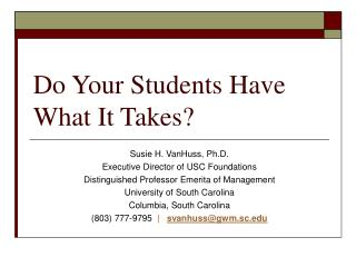 Do Your Students Have What It Takes?