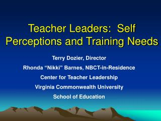 Teacher Leaders:  Self Perceptions and Training Needs