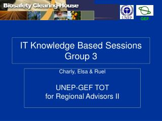IT Knowledge Based Sessions  Group 3