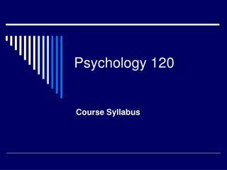 Psychology 120