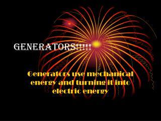 Generators!!!!!