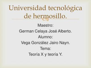 Universidad tecnol�gica de  hermosillo .