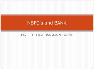 NBFC's and BANK