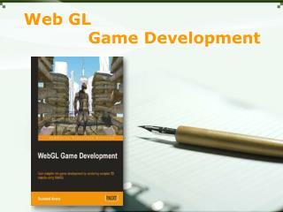 Webgl-Game Development