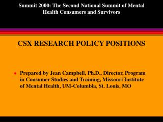 CSX RESEARCH POLICY POSITIONS