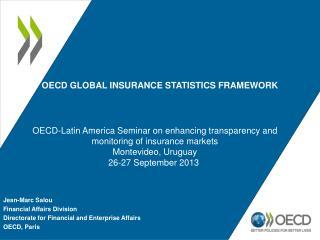 OECD Global Insurance Statistics Framework
