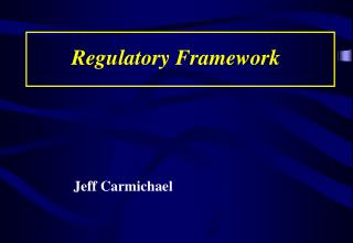Regulatory Framework