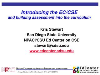 Introducing the EC/CSE and building assessment into the curriculum