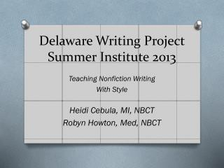 Delaware Writing Project Summer Institute 2013