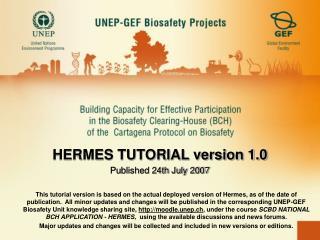 HERMES TUTORIAL version 1.0 Published 24th July 2007