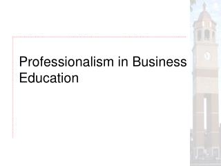 Professionalism in Business Education